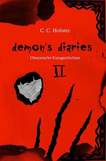 C. C. Holister: Demon's Diaries 2
