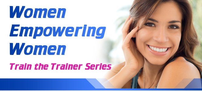 Women Empowering Women (Train the Trainer) Series
