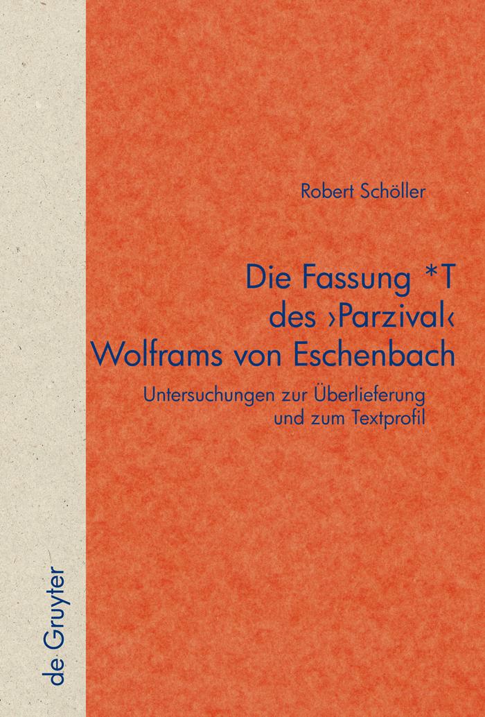 [PDF] Die Fassung *T des 'Parzival' Wolframs von Eschenbach by Robert Schöller | Perlego