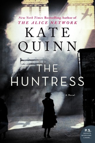 Most Anticipated Book Releases In 2019: The Huntress by Kate Quinn is one historical fiction lovers are going to want on their list of books to read in 2019!
