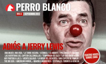 PERRO BLANCO | NÚMERO 6 | SEPTIEMBRE /17