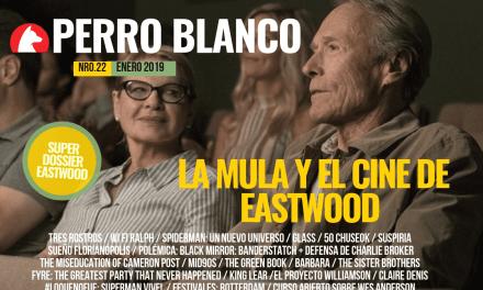 PERRO BLANCO | NÚMERO 22 | ENERO / 19