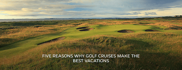 Five Reasons Why Golf Cruises Make The Best Vacations - Azamara Blog - PerryGolf.com