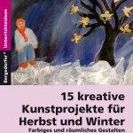 15 Kreative Kunstprojekte Fur Herbst Und Winter Persen