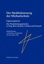 Der Meditationsweg der Michaelschule  2 – Ergänzungsband