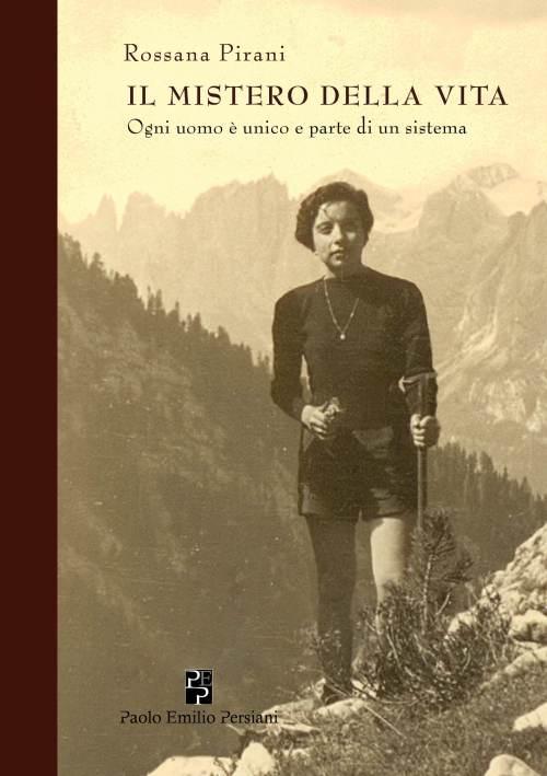 Il Mistero della vita Rossana Pirani