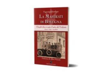 La Maserati di Bologna libro