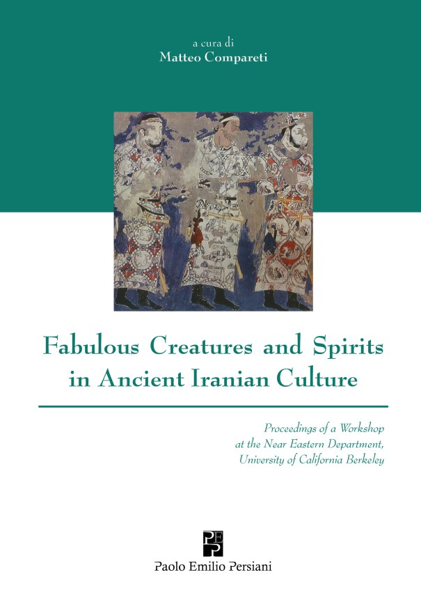Fabulous Creatures and Spirits in Ancient Iranian Culture