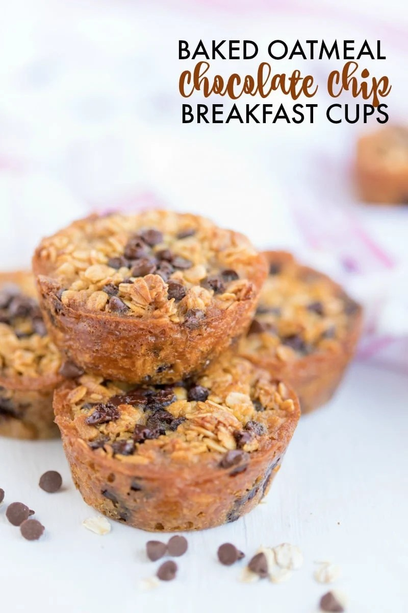 stack of 4 Baked Oatmeal Breakfast Cups with mini chocolate chips scattered around and text overlay