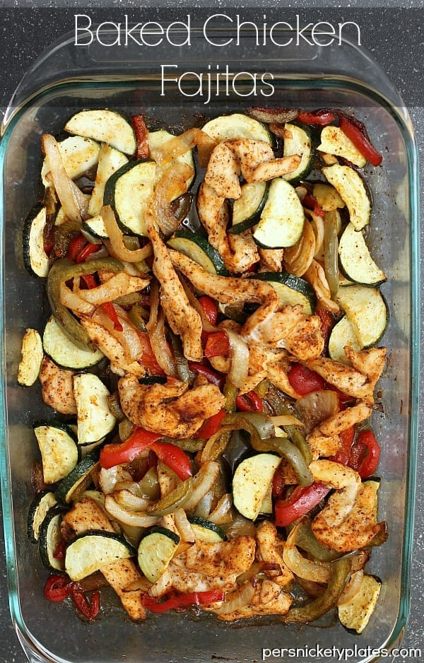 Quick & easy Baked Chicken Fajitas | Persnickety Plates