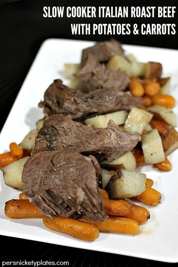 Slow Cooker Italian Roast Beef with Red Skin Potatoes & Baby Carrots
