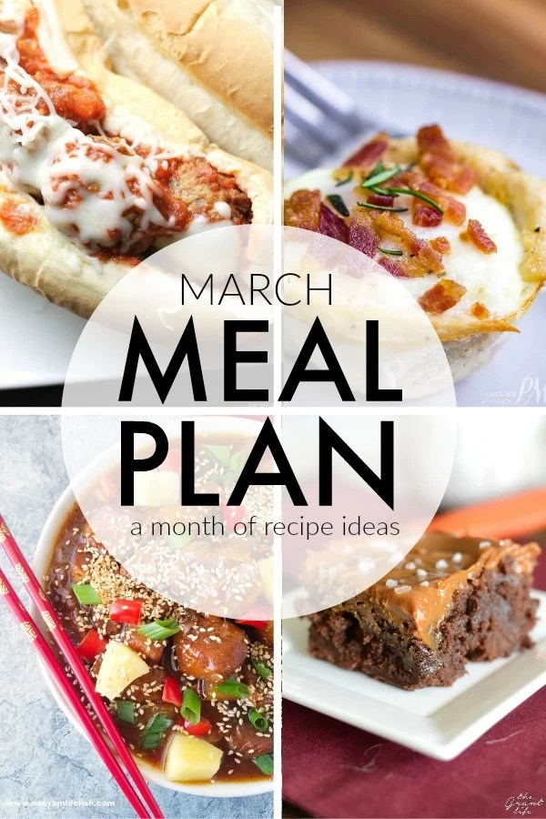 This March Meal Plan includes easy dinners, sides, and desserts to help you save time and plan ahead. Menu planning made easy with recipes for the month.   www.persnicketyplates.com