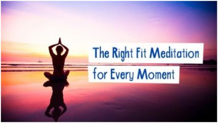 right fit meditation