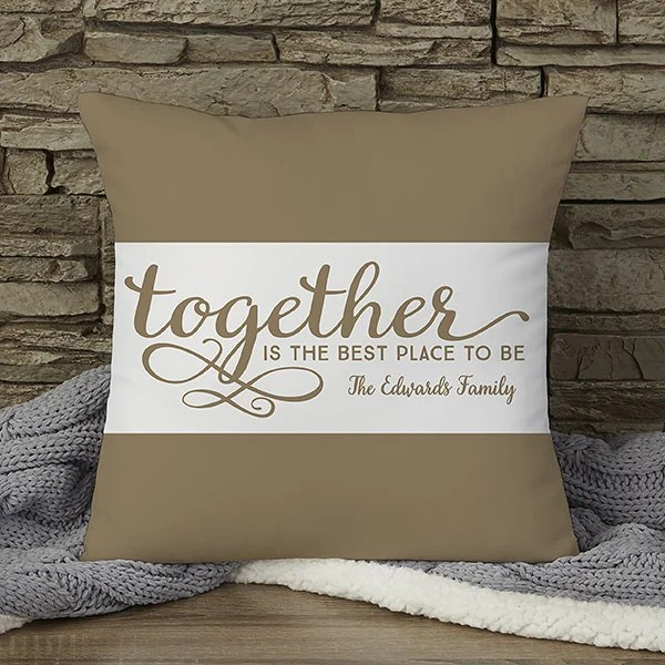custom 14 pillow together is the best place to be