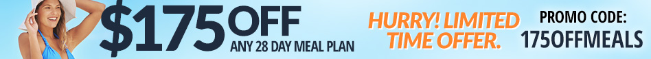 Click here to get $175 off any 28-day meal plan; use code 175OFFMEALS when you check out.