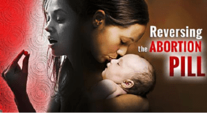 Abortion Pill Reversal