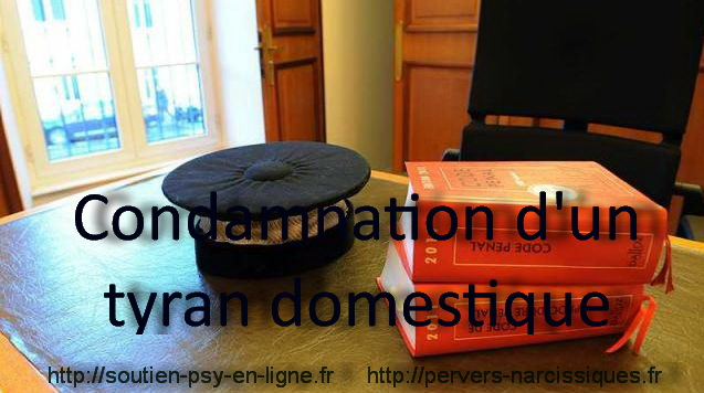Condamnation tyran domestique