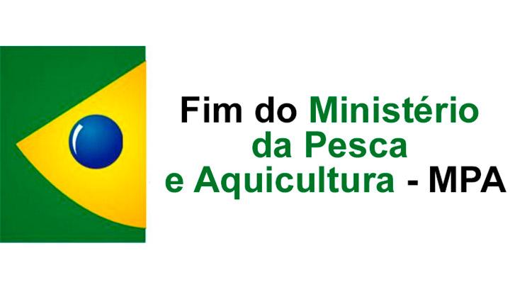Extinção do Ministério da Pesca e Aquicultura