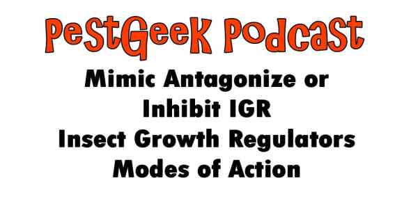Mimic Antagonize or Inhibit IGR Insect Growth Regulators Modes of Action