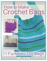 How to Make Crochet Bags