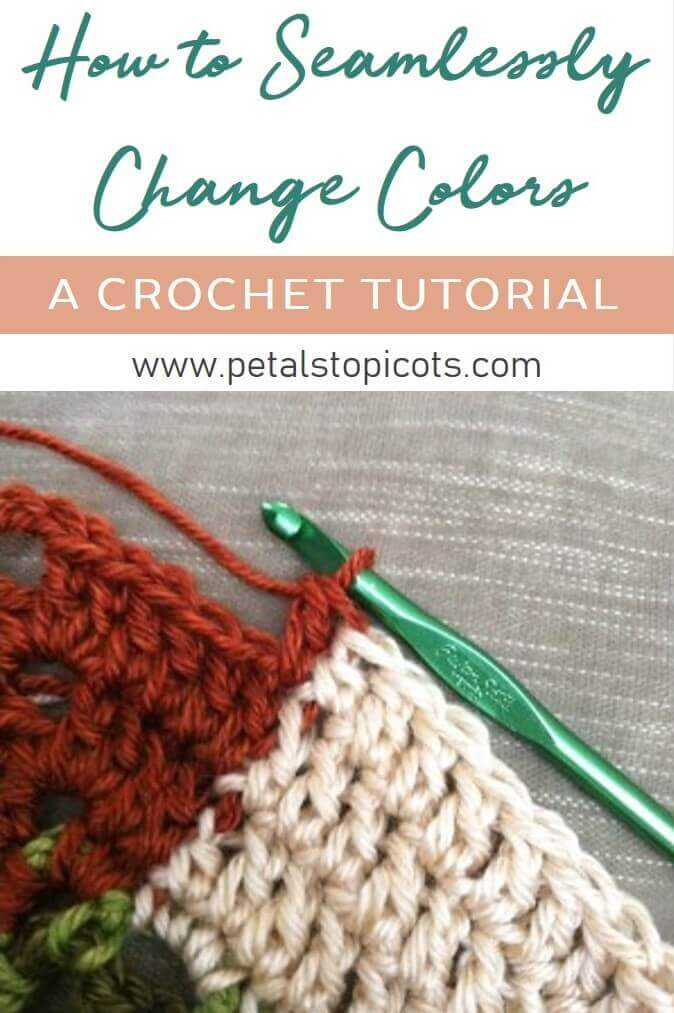 Learn how to seamlessly change colors in crochet for an expert finish! #petalstopicots