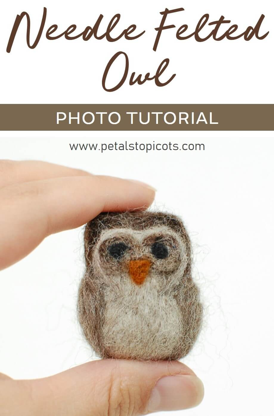 Learn how to make this sweet needle felted woolly owl ... step by step photo tutorial. #petalstopicots
