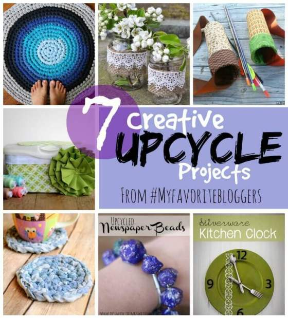 7 Creative Upcycle projects form #MyFavoritebloggers