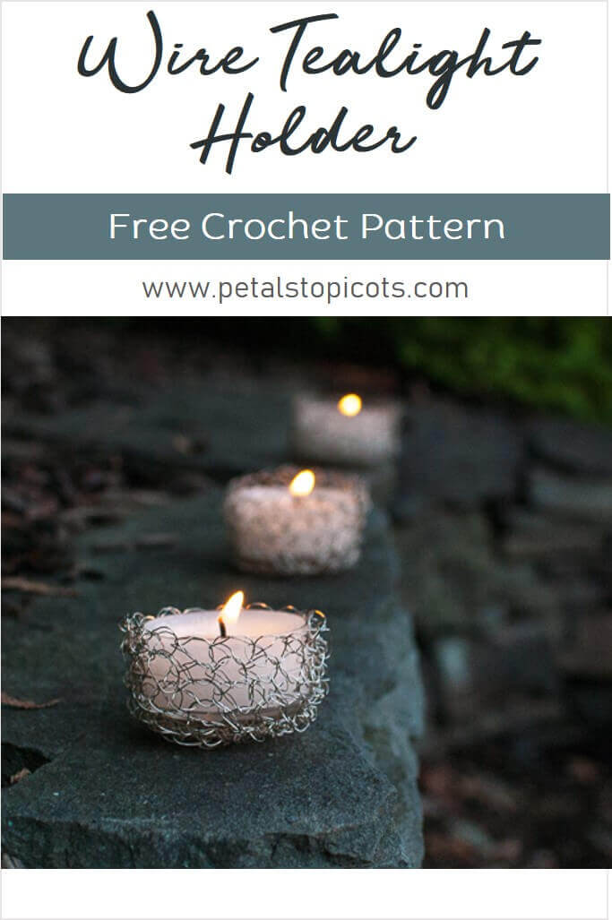 Work up a pretty wire crochet tealight holder to add ambiance to any setting ... both outdoor or in! If you haven't tried crocheting with wire yet, don't be intimidated ... it's so much fun! And the result is a unique piece that will leave you wanting to make even more. #petalstopicots