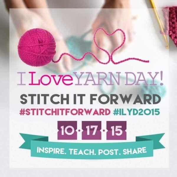 "Get Ready for ""I Love Yarn Day"" ... October 17, 2015 #stitchitforward #ilyd2015 #crochet #knit #weave #spin"