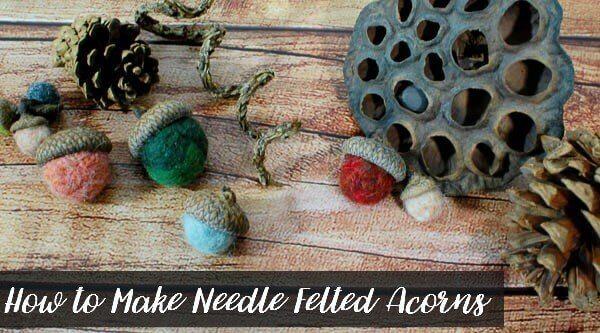 How to Make Needle Felted Acorns | www.petalstopicots.com