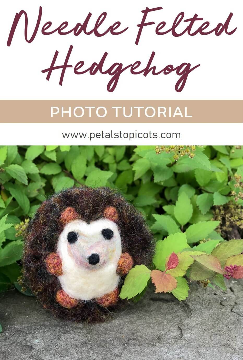 This adorable needle felted hedgehog makes for a cuddly woodland friend ... no prickly quills about him! Make your own with this step by step photo tutorial. #petalstopicots