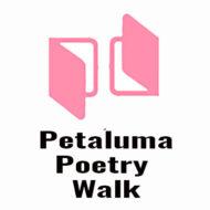 Petaluma Poetry Walk — Now in Its 25th Year!