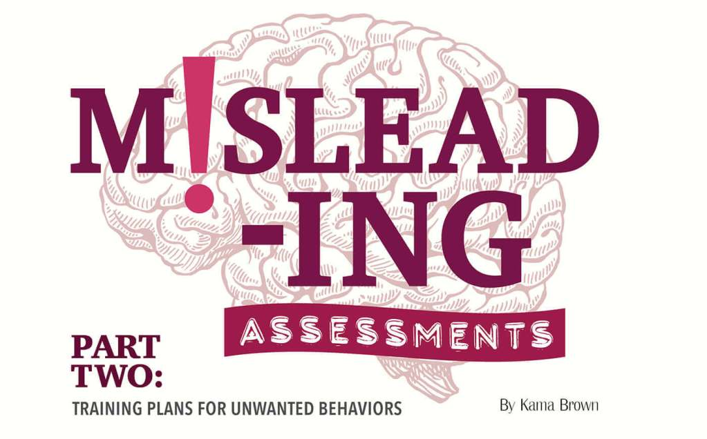 Misleading Assessments Part Two: