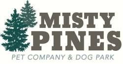 Misty Pines Pet Company & Dog Park