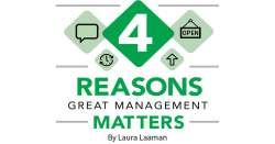 4 Reasons Great Management Matters