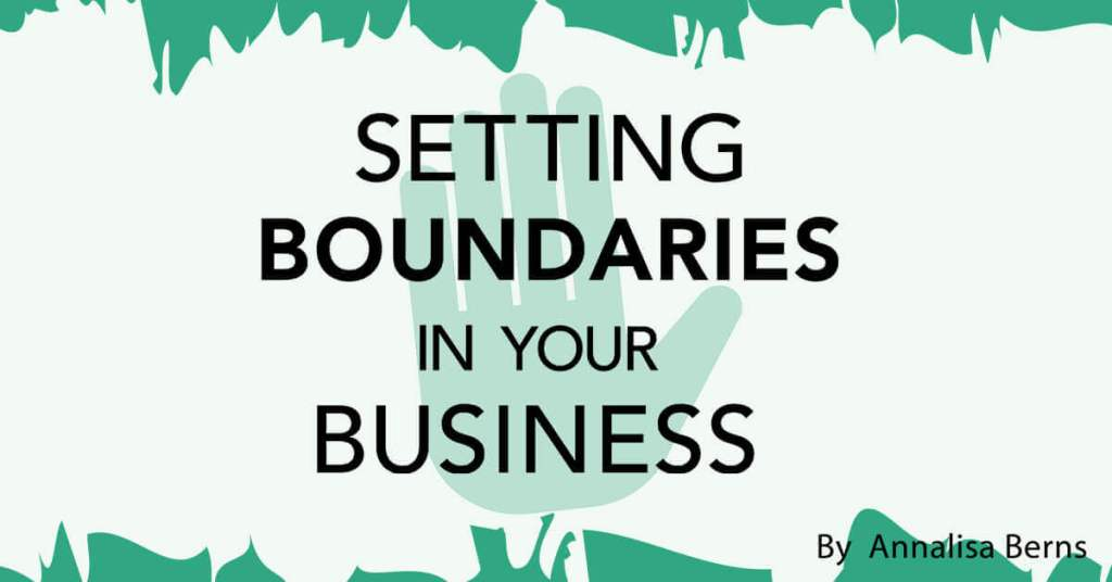 Setting Boundaries in Your Business