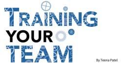 Training Your Team