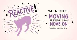 Reactive! When to Get Moving so Everyone Can Move On