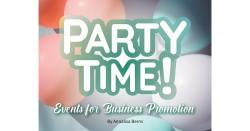 Party Time! Events for Business Promotion