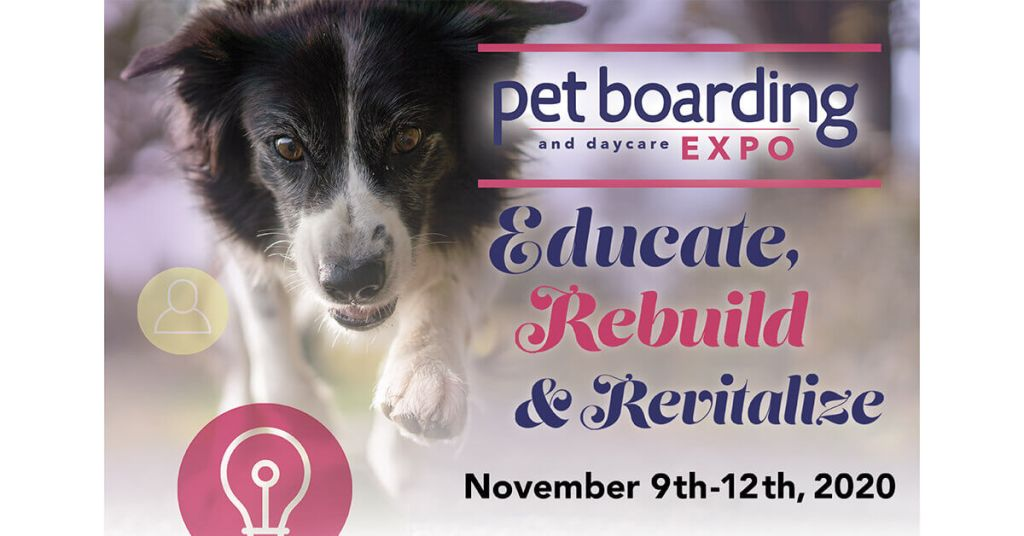 Pet Boarding and Daycare Expo 2020 Preview