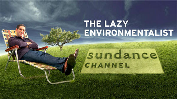 The Lazy Environmentalist