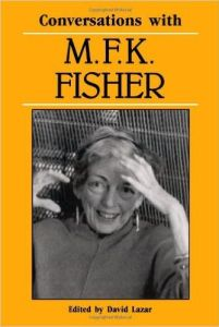 Conversations With MFK Fisher