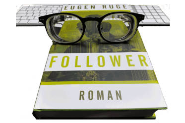 Eugen Ruge: Follower