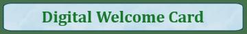 Digital welcome card