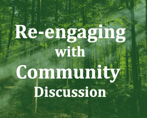Reengaging with community discussion