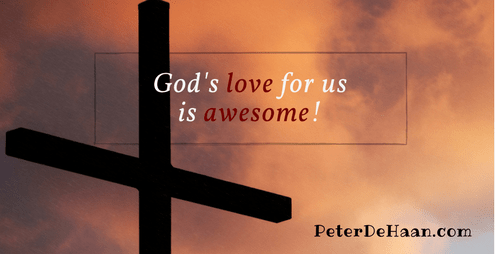 God's Love For Us Is Awesome