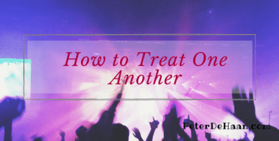 How to Treat One Another