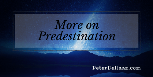 More on Predestination