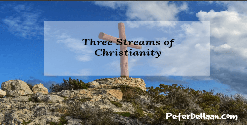 Three Streams of Christianity