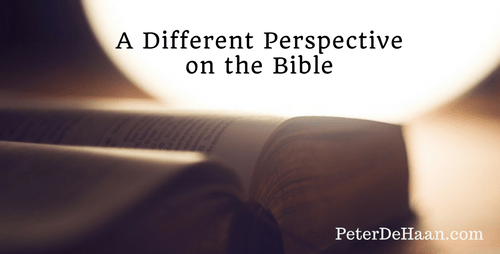 A Different Perspective on the Bible